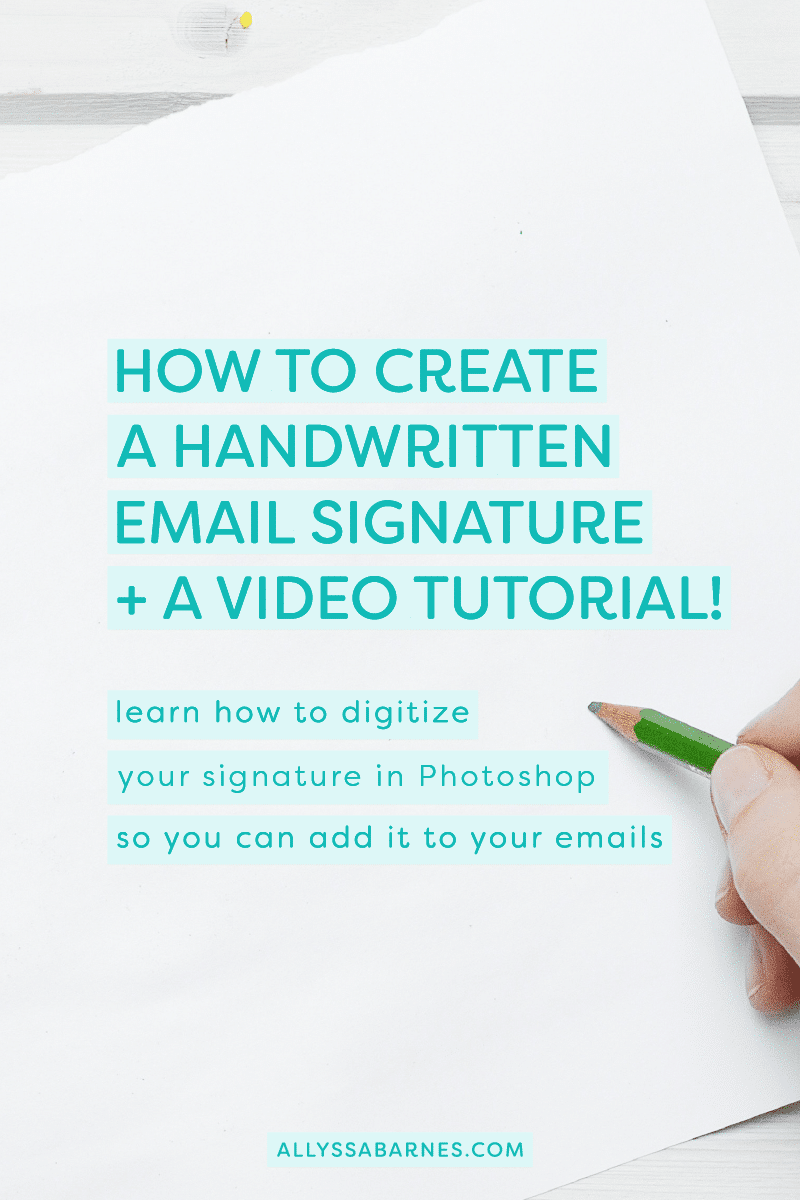 How to Create a Handwritten Email Signature.