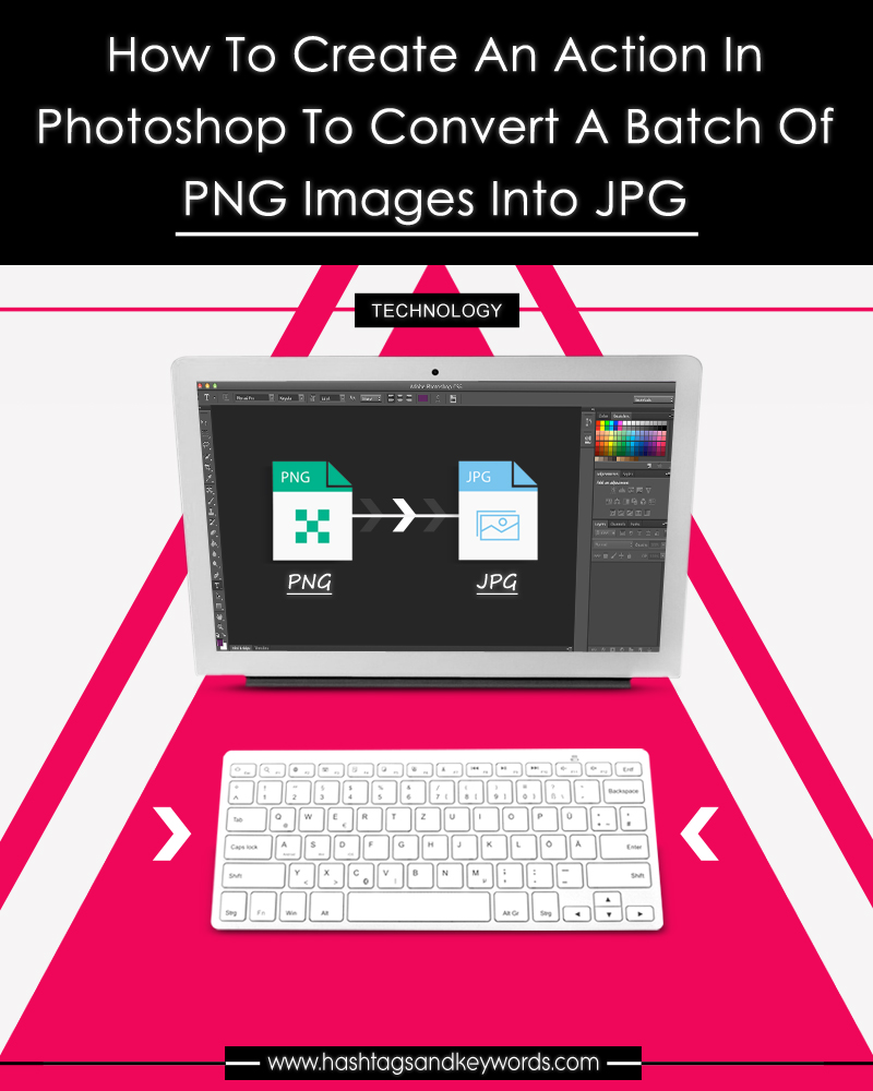 How to Create an Action in Photoshop to Convert a Batch of PNG.