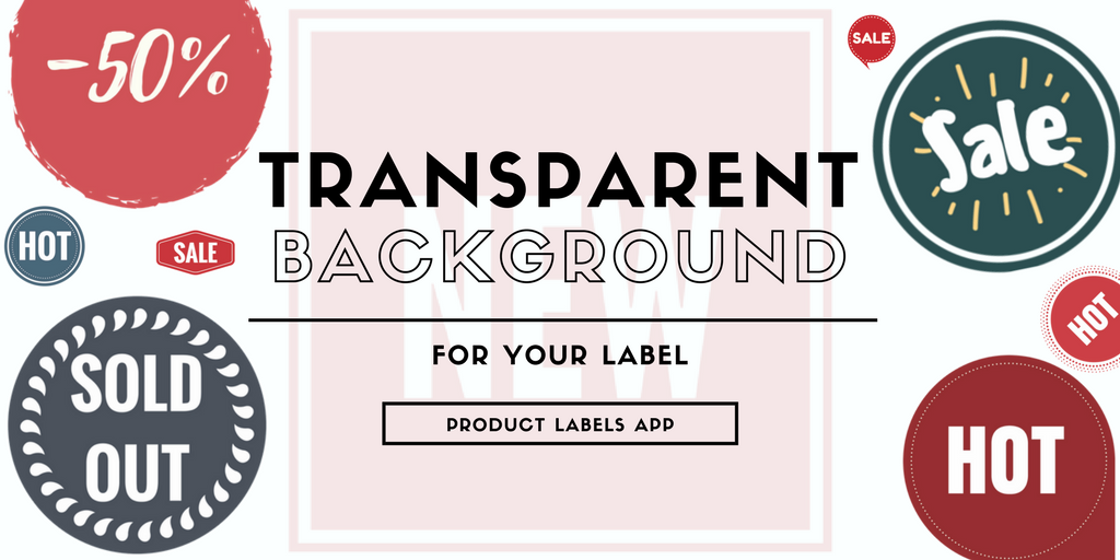 How to create transparent background label for Product label app.