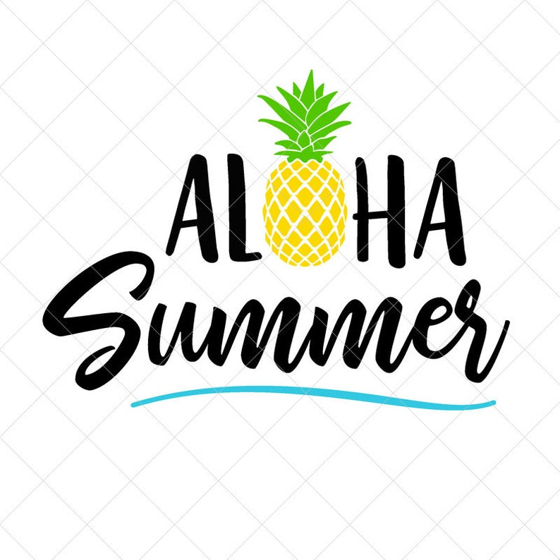 Aloha Summer SVG, Summer SVG, Pineapple SVG, Vector File, Png, Eps, Dxf,  Cricut, Cut Files, Silhouette Files, Download, Print.