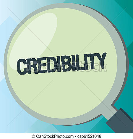 Handwriting text Credibility. Concept meaning Quality of being convincing  trusted credible and believed in.