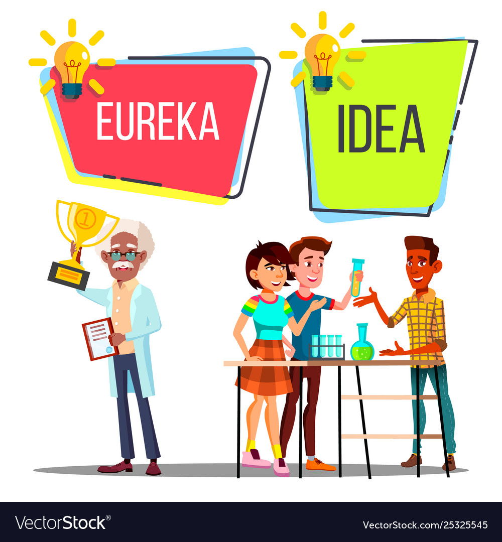 Characters have scientific idea and eureka.
