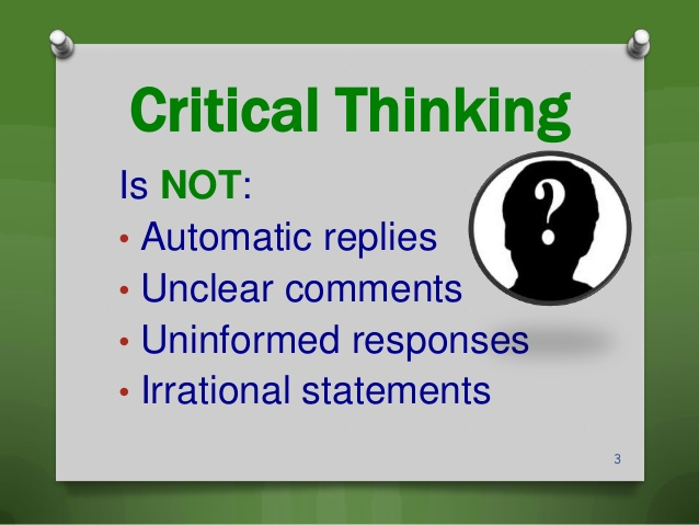 what is the definition of critical thinking Critical thinking is the ability to reflect on (and so improve) your thoughts, beliefs, and expectations it's a combination of several skills and habits such as: curiosity, the desire for knowledge and understanding.