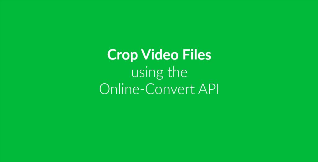 Crop Videos Online.