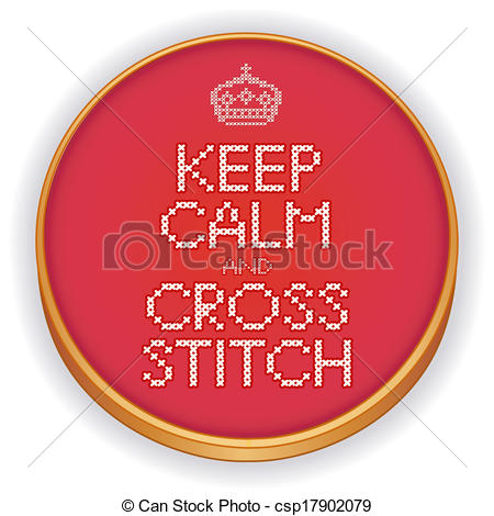 Vectors Illustration of Keep Calm and Cross Stitch, Hoop.