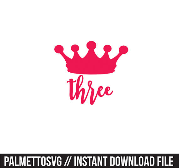 crown birthday three 3 svg dxf file instant download silhouette.