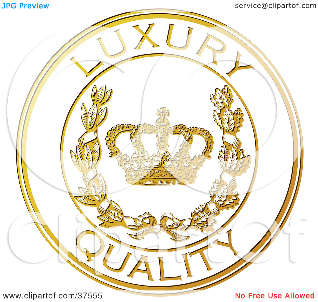 Clipart Illustration of a Golden Embossed Luxury Quality Seal With.