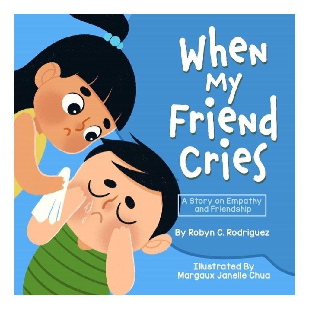 When My Friend Cries.
