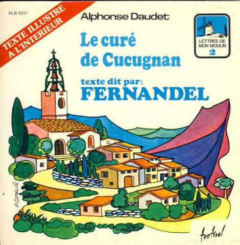 Fernandel Le cure de cucugnan (Vinyl Records, LP, CD) on CDandLP.