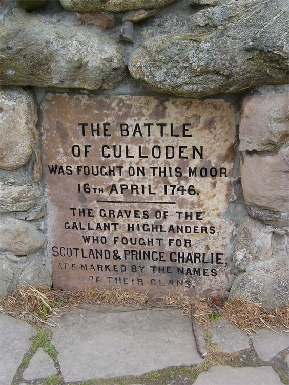 The Battle Of Culloden was fought on this moor, April 16, 1746.