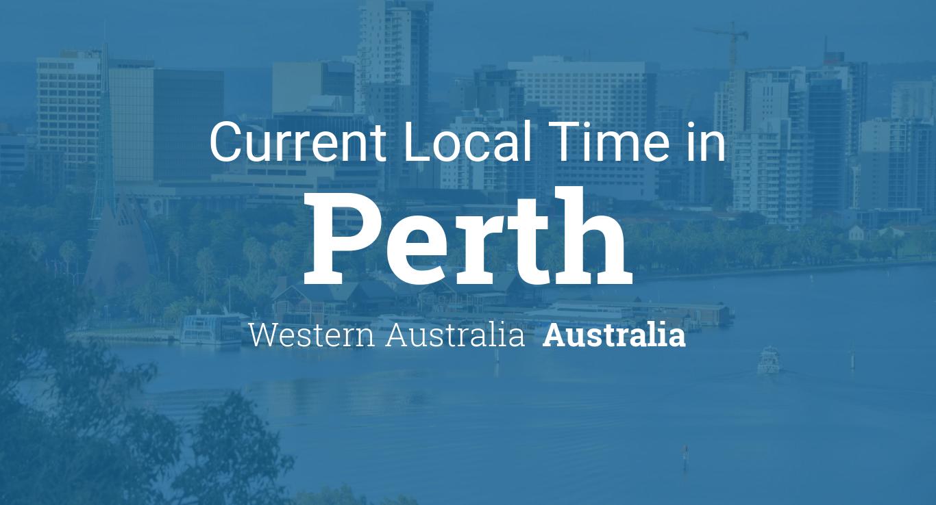 Current Local Time in Perth, Western Australia, Australia.