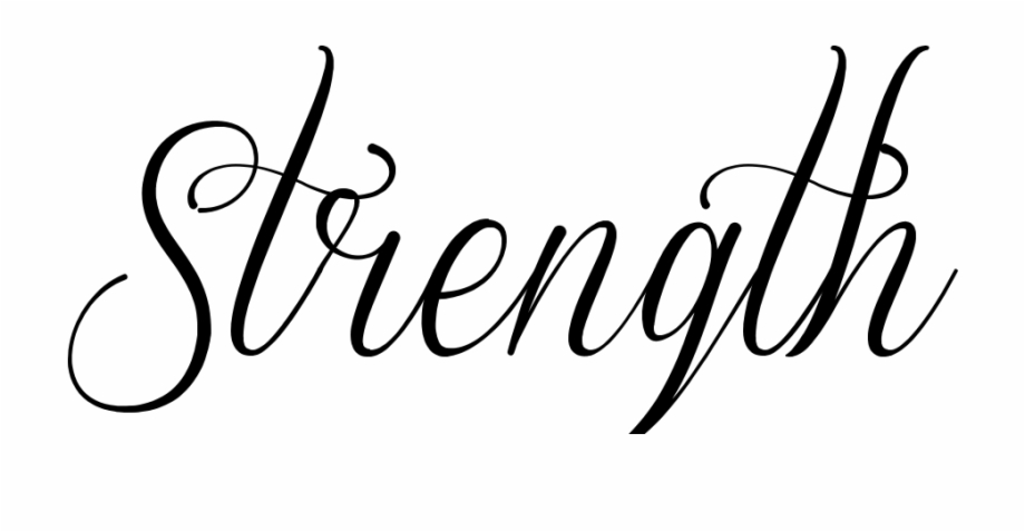 Strength In Cursive Free PNG Images & Clipart Download #892096.