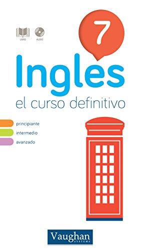 Curso de inglés definitivo 7 (Spanish Edition).