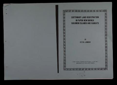 Customary Land Registration in Papua New Guinea, Solomon Islands and.