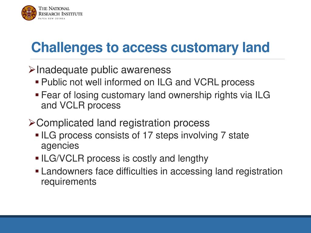 Accessibility of customary land for residential property development.