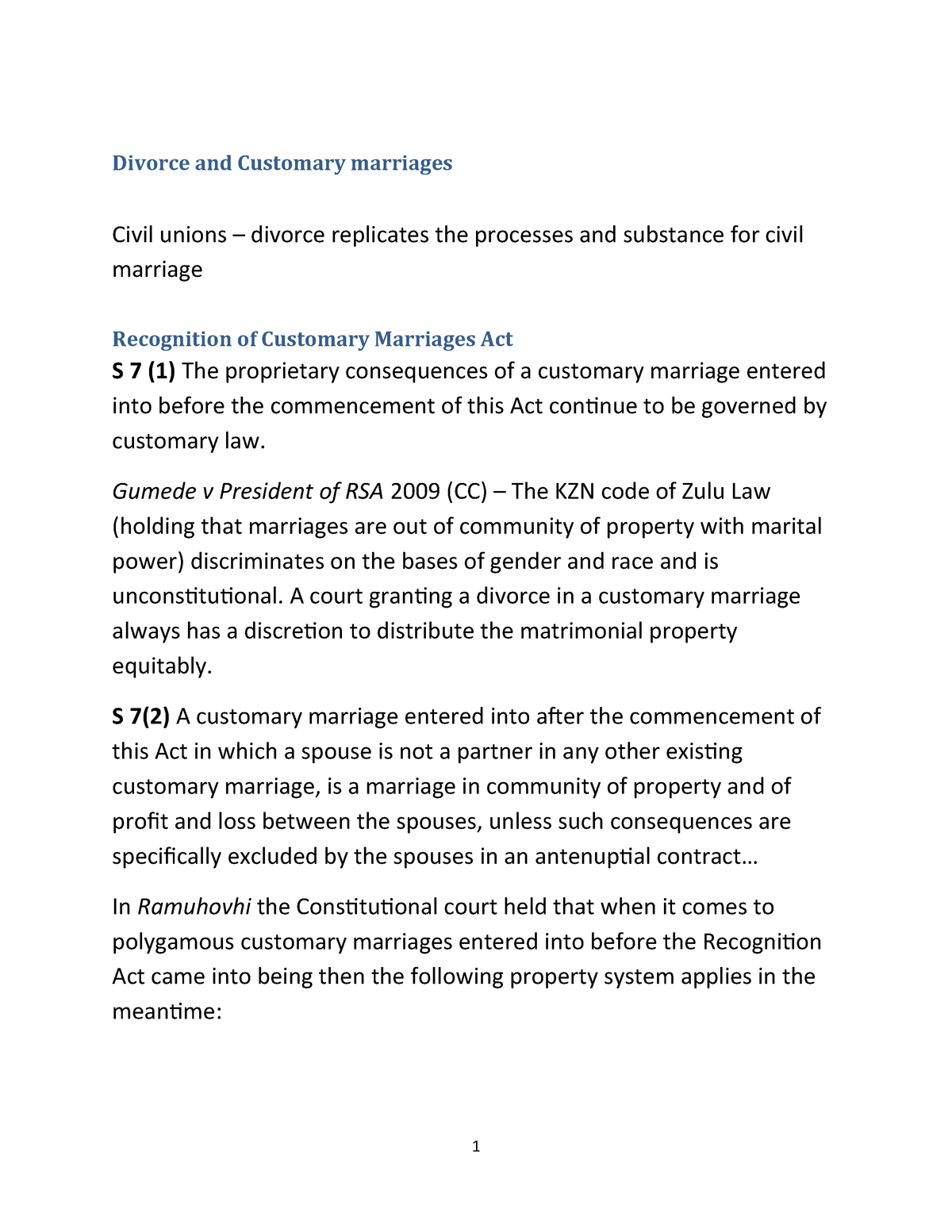 Divorce and Customary marriages.