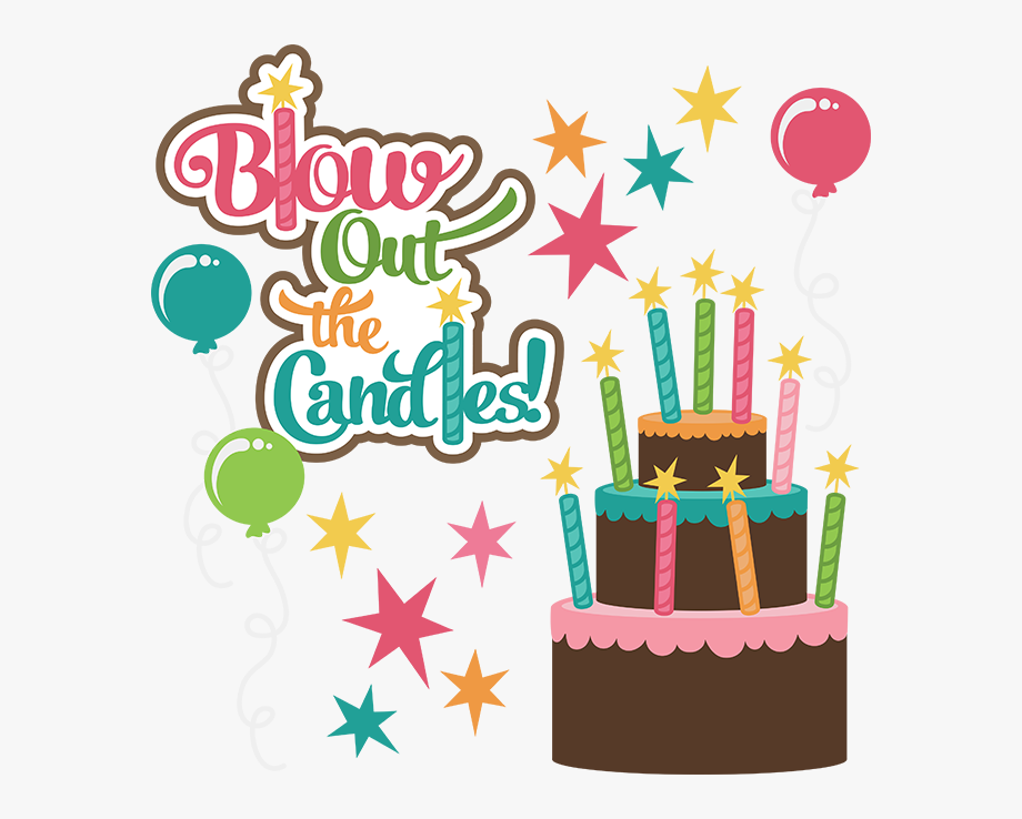 Blow Out The Candles Svg Birthday Clipart Cute Birthday.