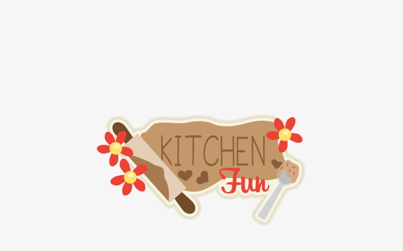 Kitchen Fun Title Svg Scrapbook Cut File Cute Clipart.