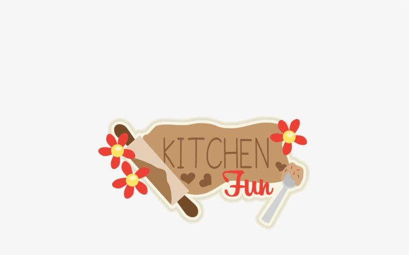 Kitchen Fun Title Svg Scrapbook Cut File Cute Clipart.