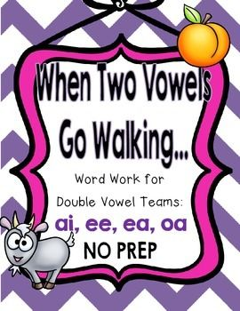 When Two Vowels Go Walking {Word Work for Double Vowel.