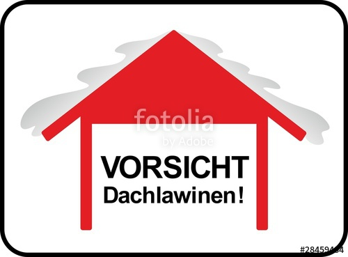 """Vorsicht Dachlawine"""" Stock image and royalty."""