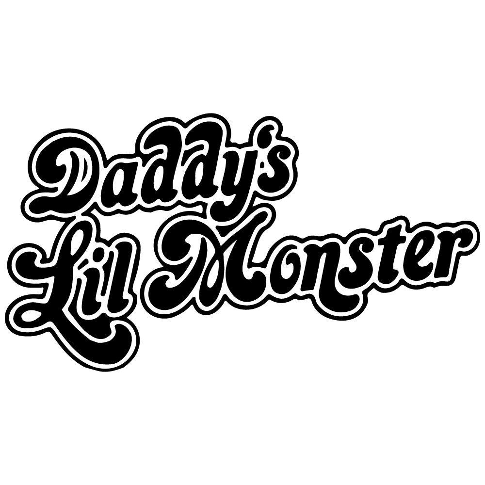 Daddy\'s Lil Monster.