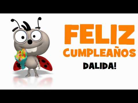 FELIZ CUMPLEAÑOS DALIDA!.