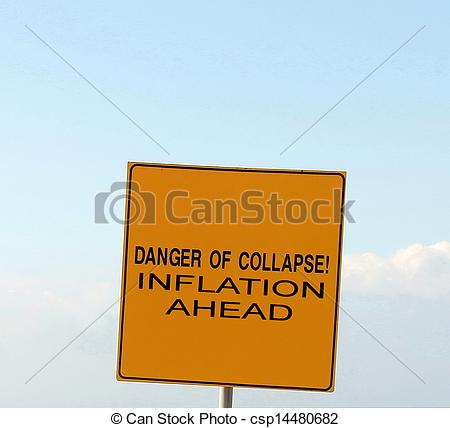 Pictures of DANGER OF COLLAPSE and Inflation ahead sign.