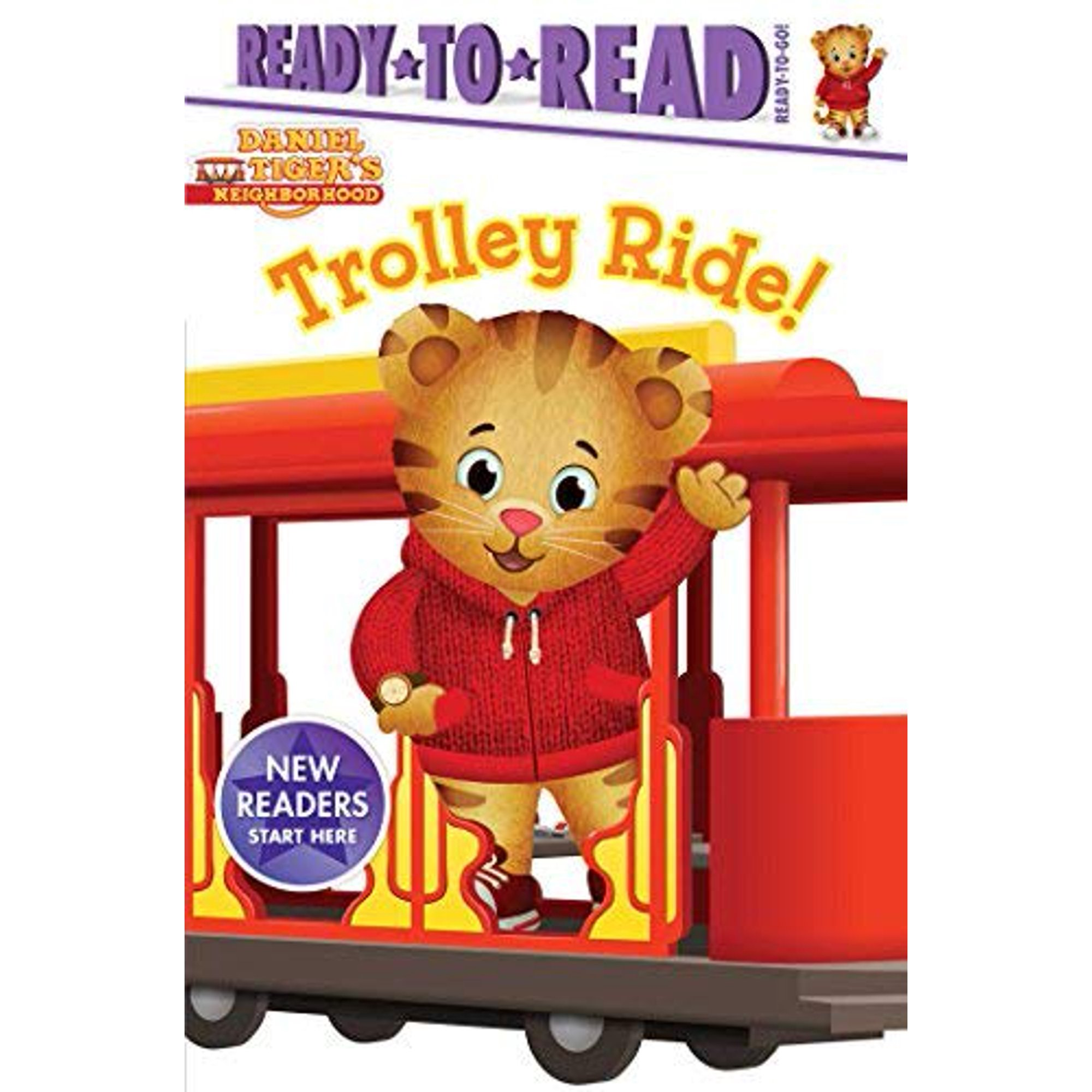 Trolley Ride! (Daniel Tiger's Neighborhood, Ready.