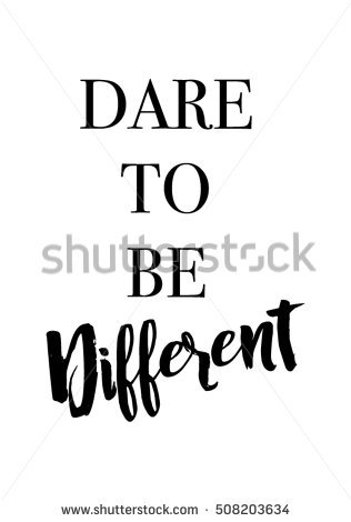 Dare To Be Different Stock Photos, Royalty.