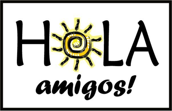 Spanish Hola.