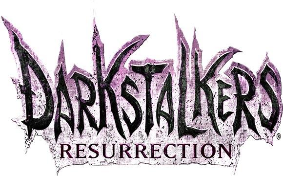 Darkstalkers and Resurrection.