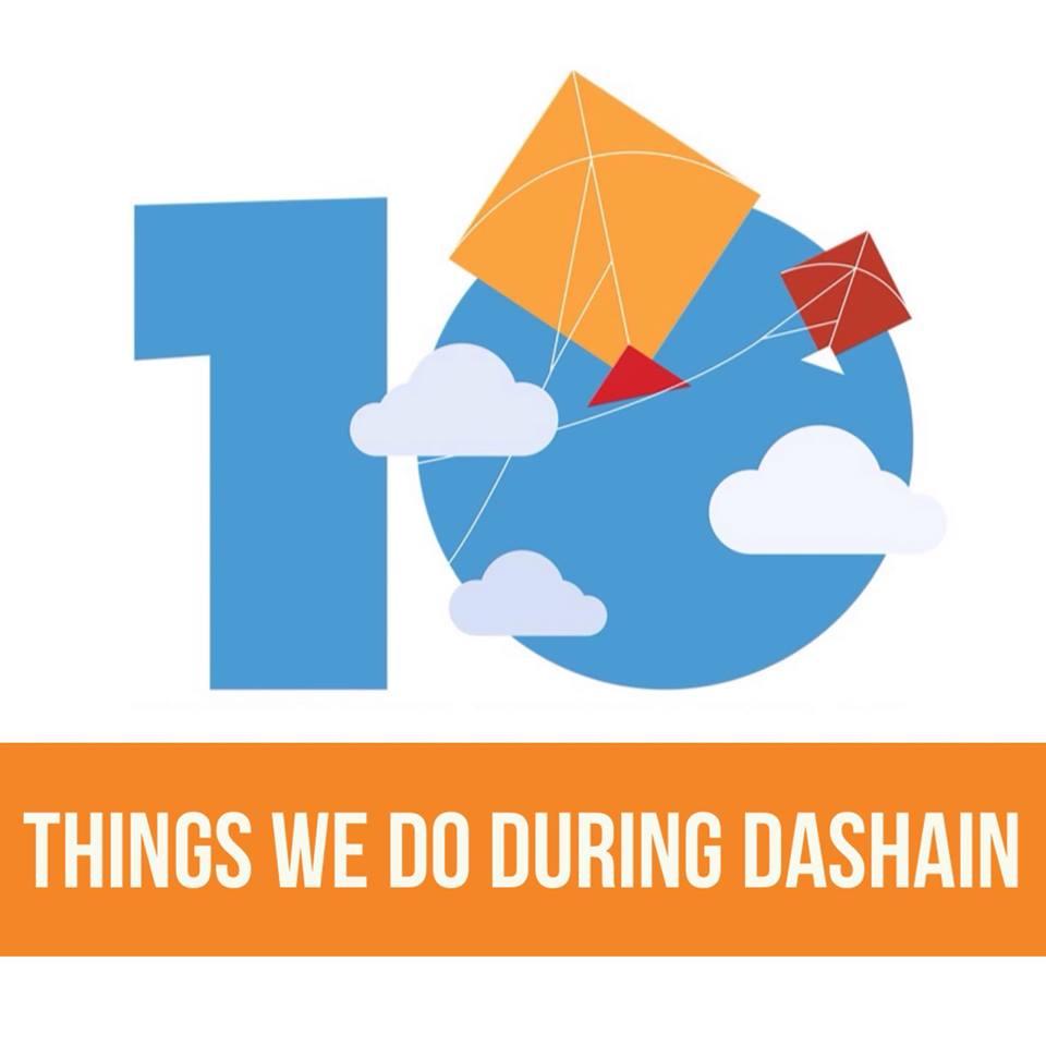 DASHAIN FERVOUR : 10 THINGS WE DO DURING DASHAIN.