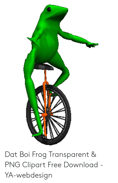 Dat Boi Frog Transparent & PNG Clipart Free Download.