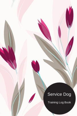 Service Dog Training Log Book: Instructor/ Owner Log Book To Train Your  Pet, Keep A Record & Template Log Note. Paperback.
