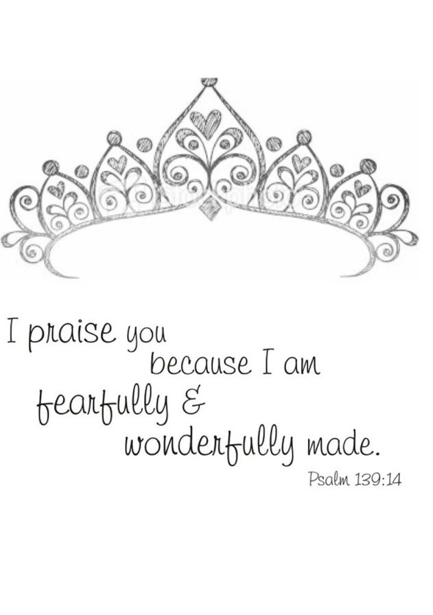 Psalms 139:14 Princess: Daughter of the King!.