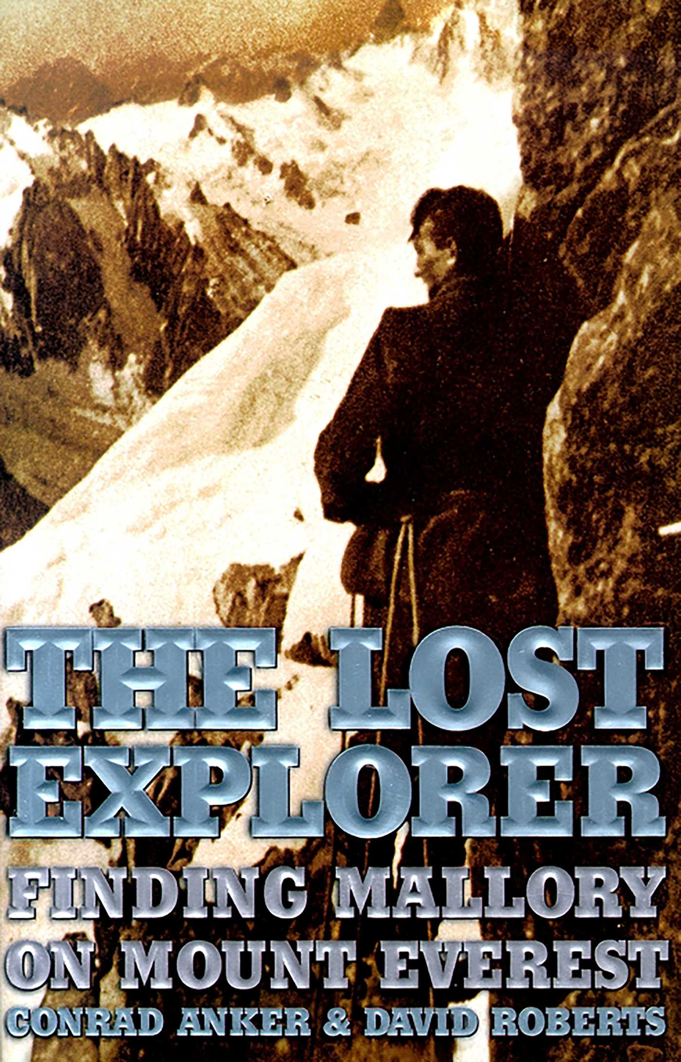 The Lost Explorer eBook by Conrad Anker, David Roberts.
