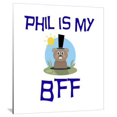 Phil BFF Groundhog Day Canvas Art.