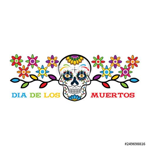 Dia de los Muertos, Day of the Dead vector illustration. Design for.