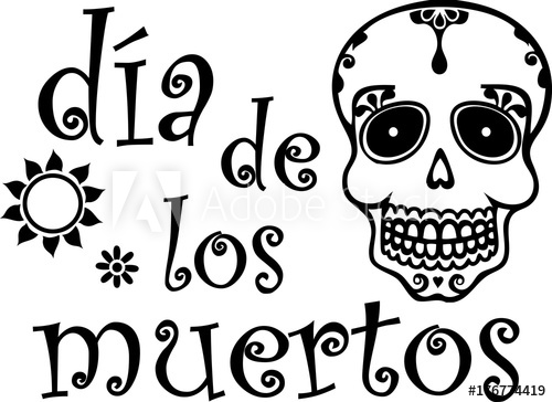 Day of the Dead Black and White Spanish.