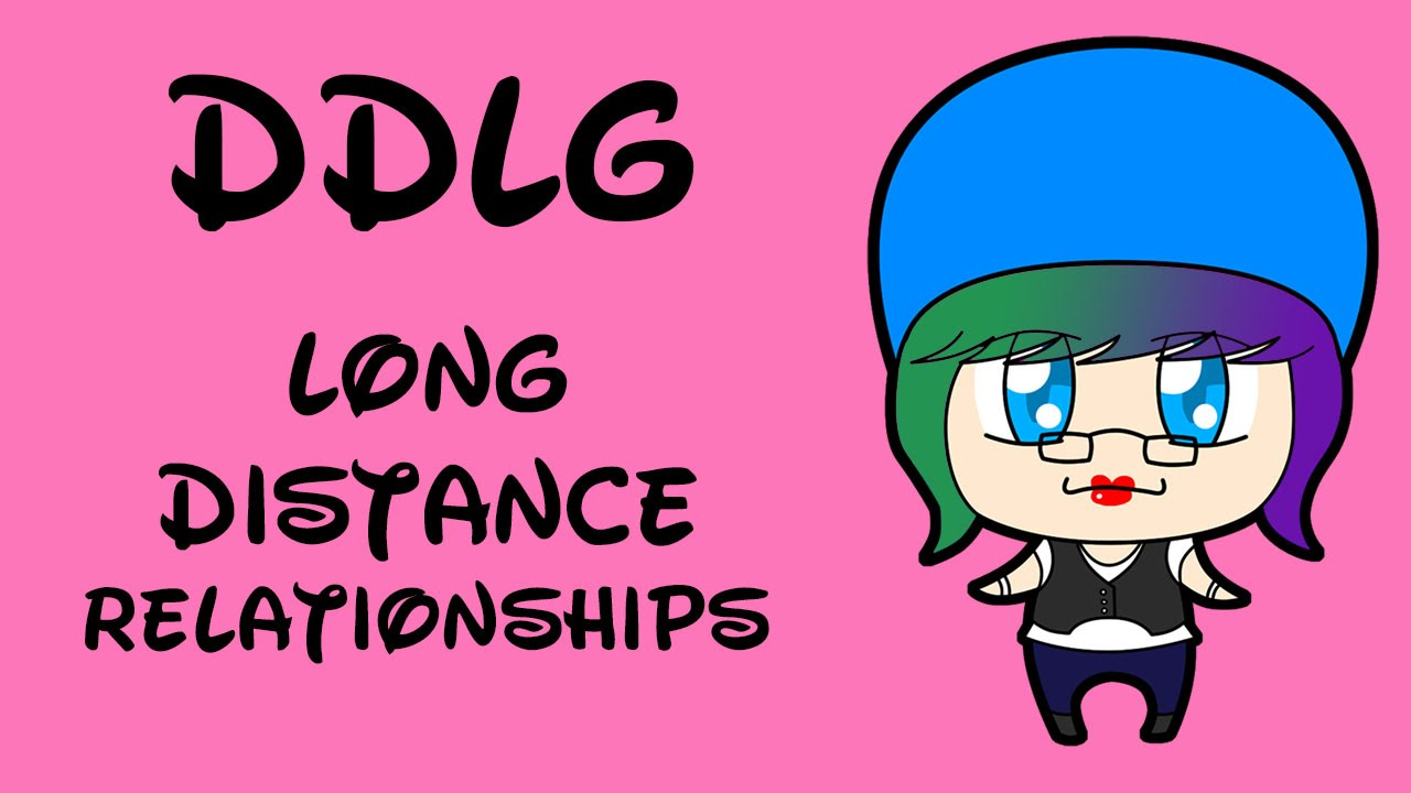DDLG: How to Survive a Long Distance Relationship.