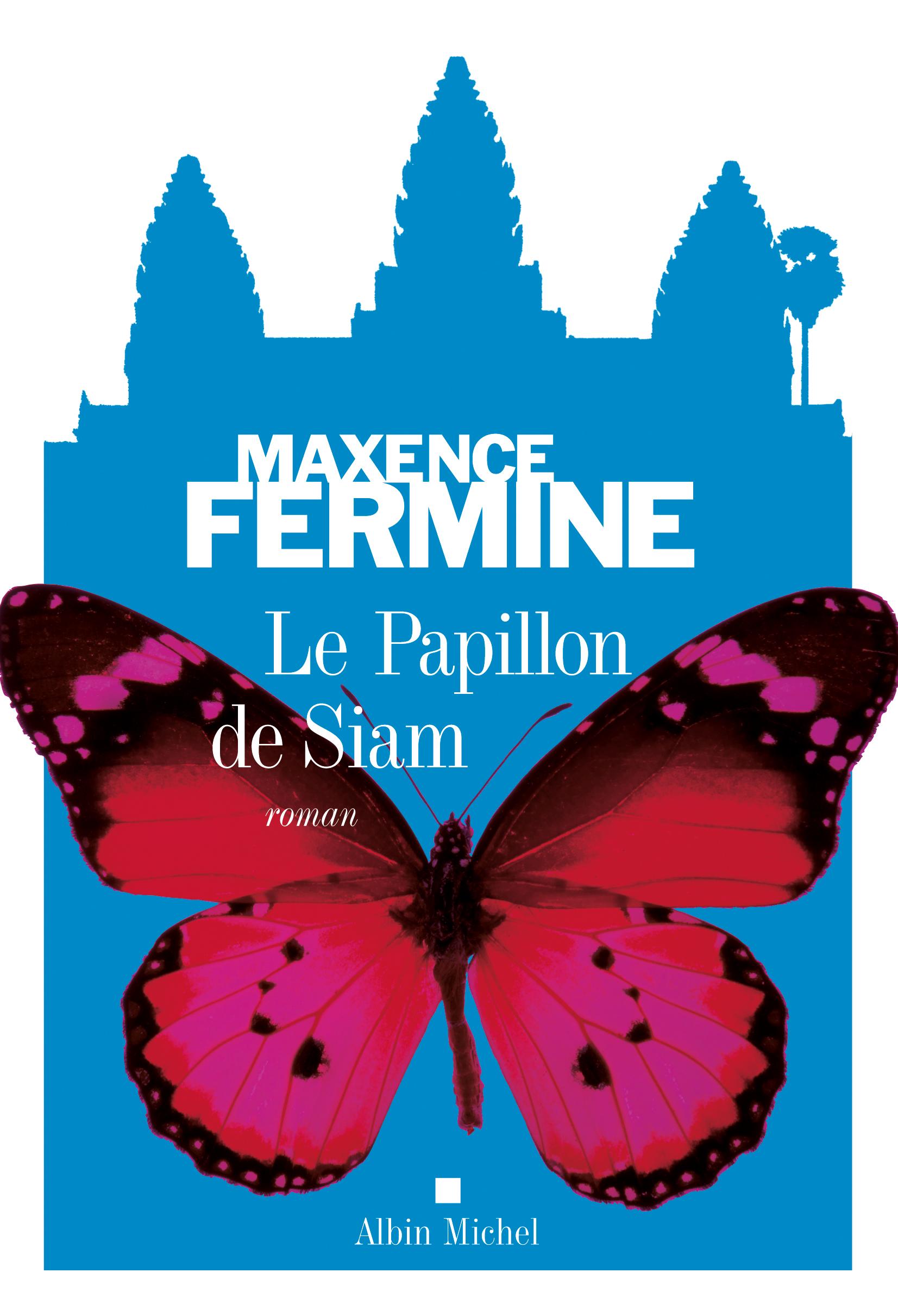 Le Papillon de Siam de Maxence Fermine.