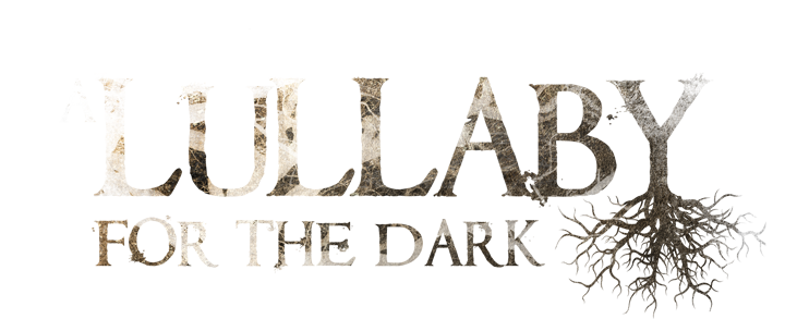 A Lullaby for the Dark.
