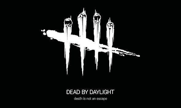Dead By Daylight.