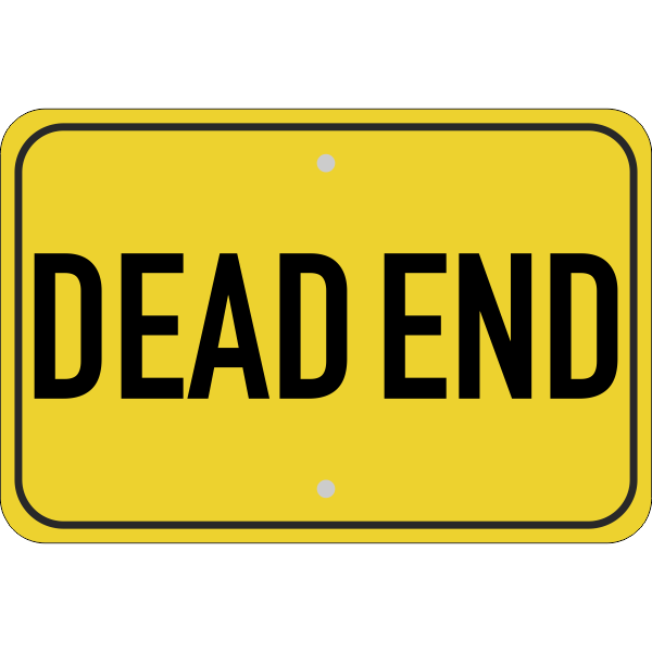 Horizontal Dead End Sign.