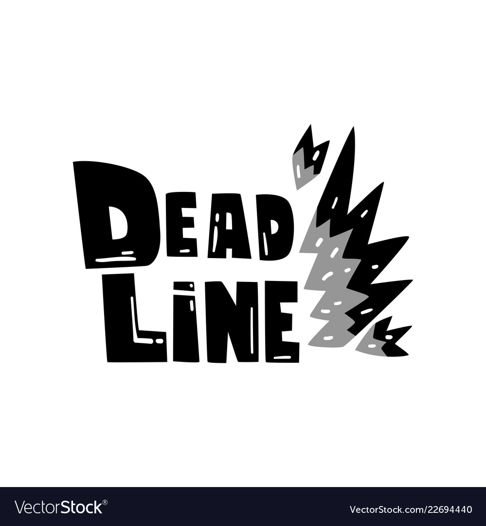 Deadline punctuality time management.