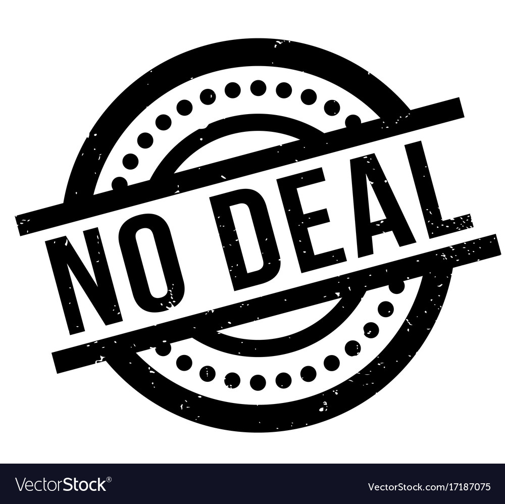 No deal rubber stamp.