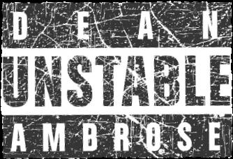 Download Unstable Dean Ambrose.