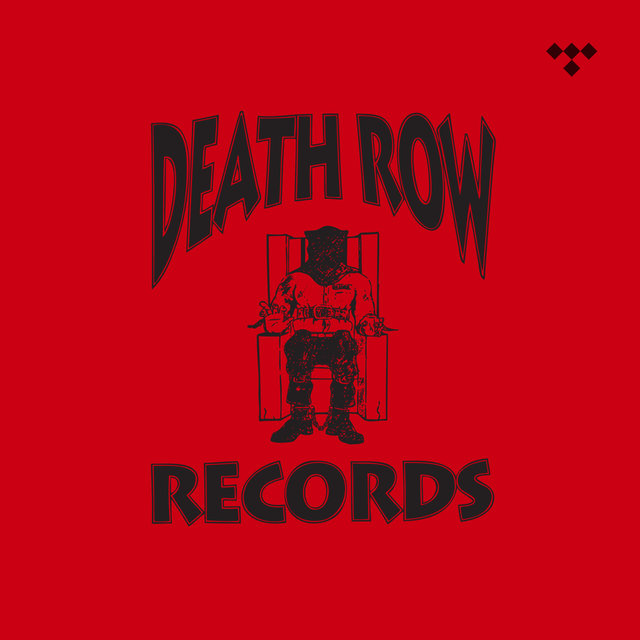 Label Focus: Death Row Records on TIDAL.