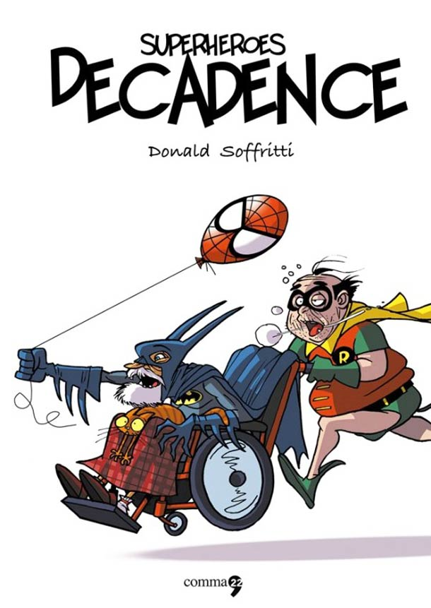 Superheroes Decadence.